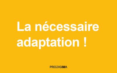 La nécessaire adaptation